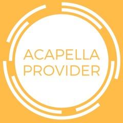 Acapella Provider