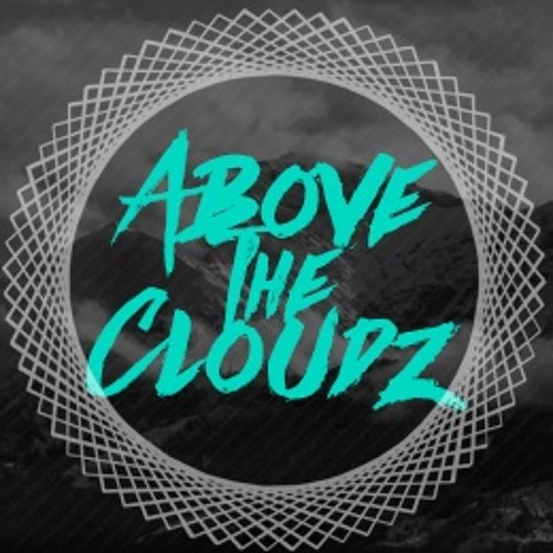 ABOVE THE CLOUDZ's avatar