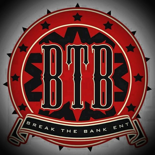 Break The Bank Ent.'s avatar
