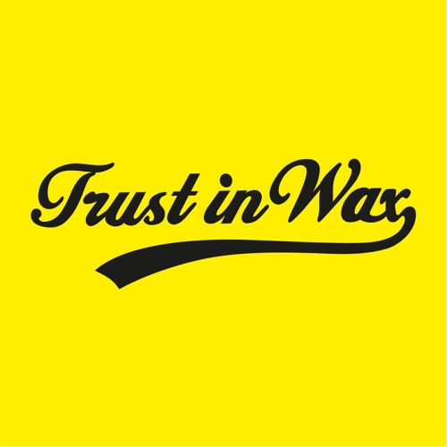 Trust in Wax's avatar