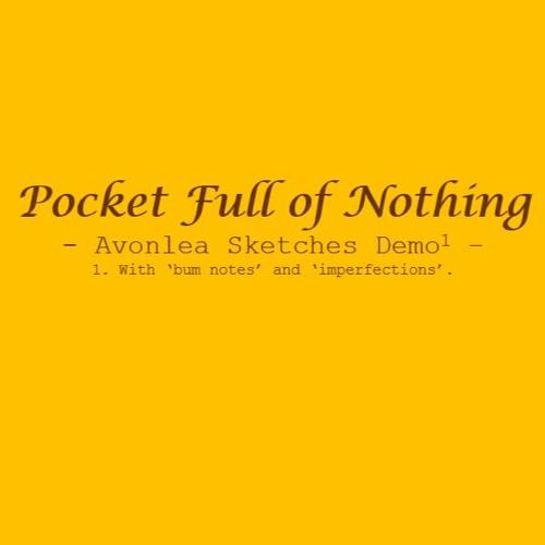 Pocket Full of Nothing's avatar