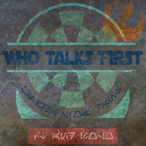 A Very NondesScript Episode Title | Who Talks First