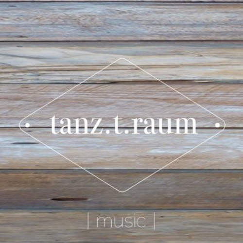 tanz.t.raum music's avatar