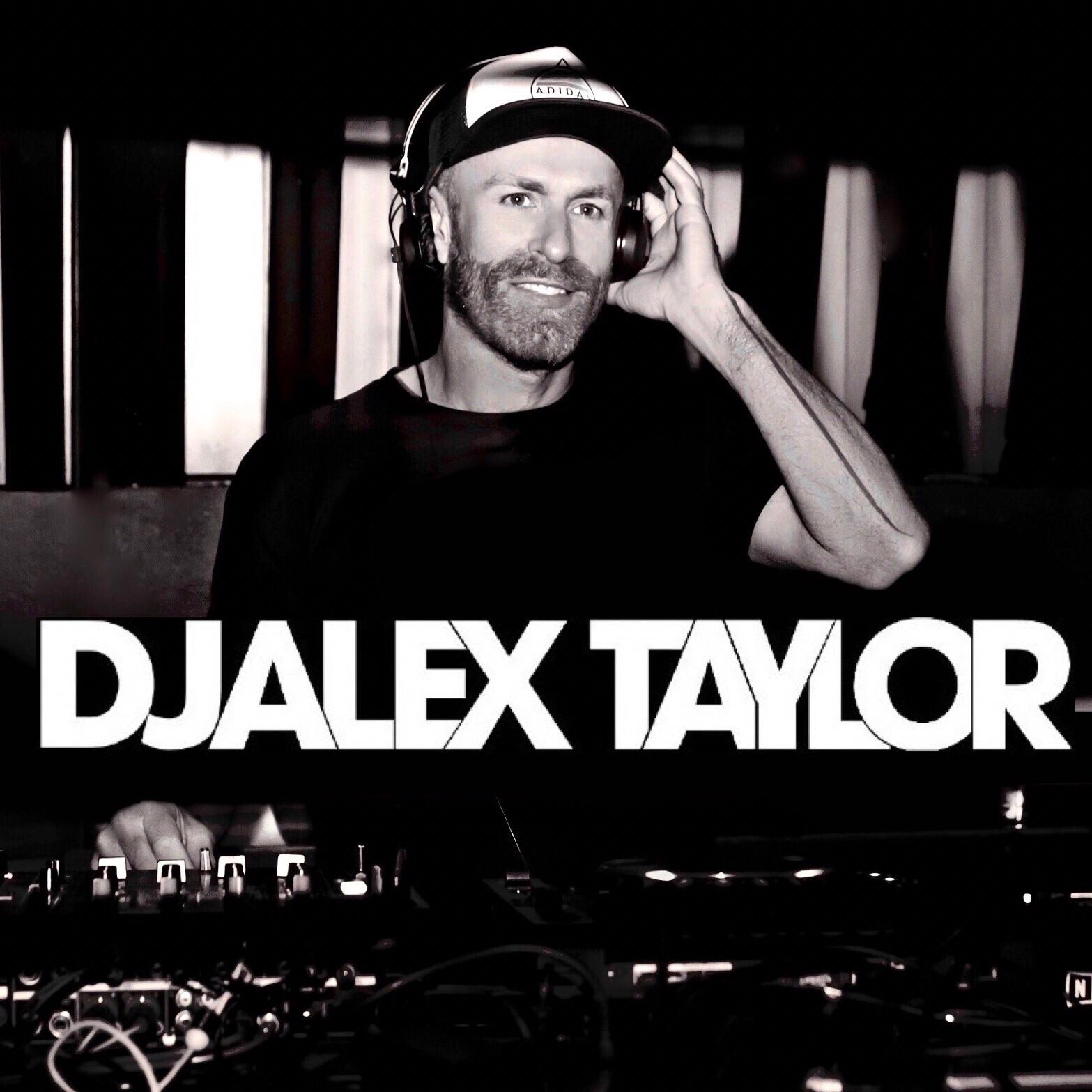 DJ Alex Taylor Podcasts