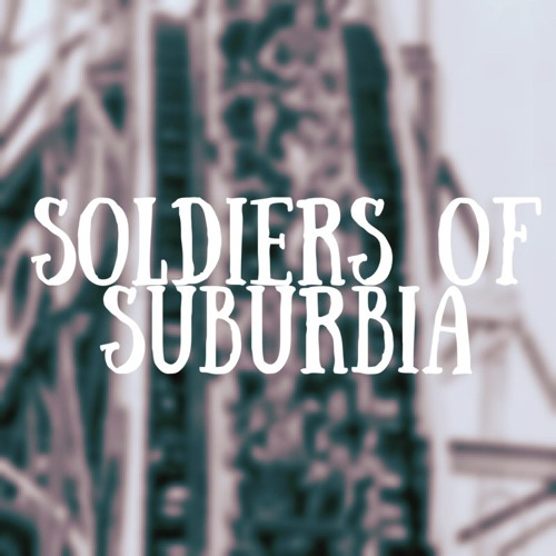 Soldiers of Suburbia's avatar