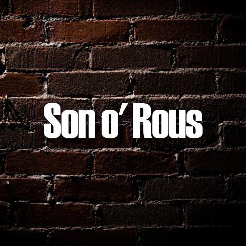Son o' Rous's avatar