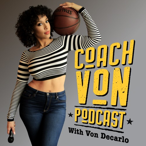 Coach Von Podcast's avatar