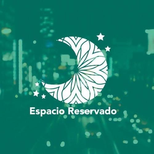ESPACIO RESERVADO's avatar
