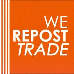We Repost Trade