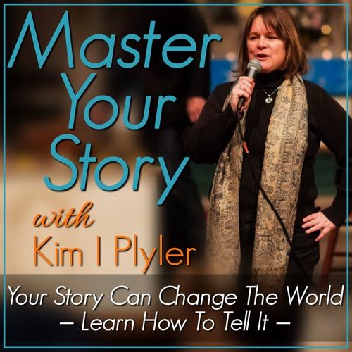 Master Your Story — Kim I Plyler's Podcast's avatar