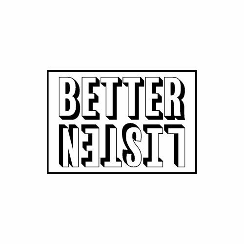 Better Listen Records's avatar