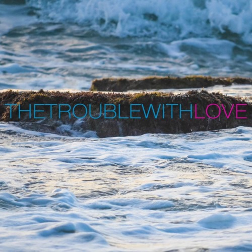 THETROUBLEWITHLOVE's avatar