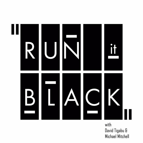 Run It Black Podcast's avatar