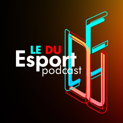 Le du eSport #Podcast's avatar
