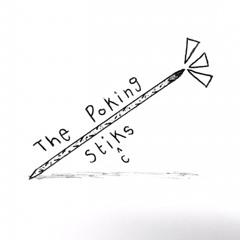 The Poking Sticks