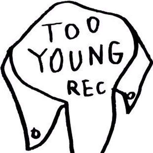 TOO YOUNG RECORDS's avatar