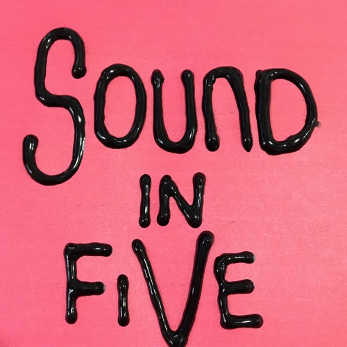 Sound in Five, Edited