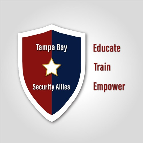 Tampa Bay Security Allies Episode 1
