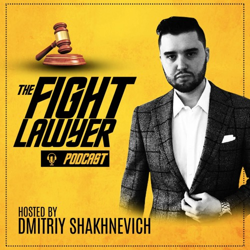 The Fight Lawyer Podcast with Dmitriy Shakhnevich's avatar