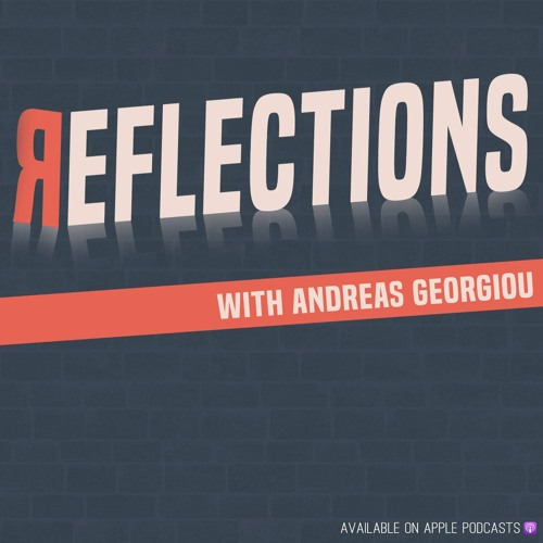 Reflections with Andreas Georgiou's avatar