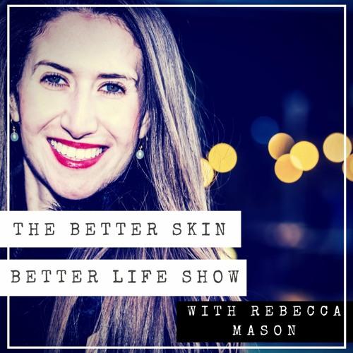 The Better Skin Better Life Show's avatar