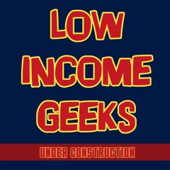 Low Income Geeks
