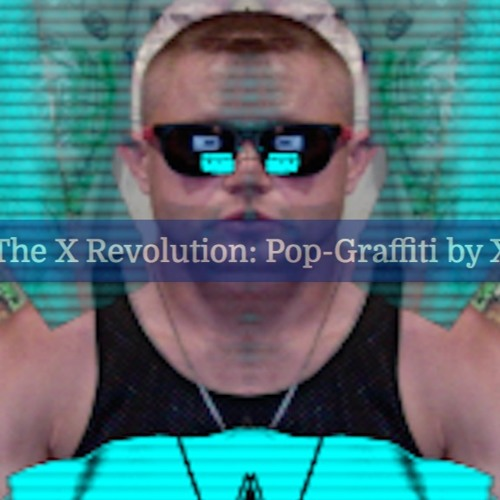 The X Revolution: CODEX Pop-Graffiti & Music by X's avatar