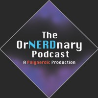 The OrNERDnary Podcast