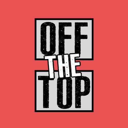 OFF THE TOP's avatar
