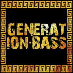 GENERATION BASS Official