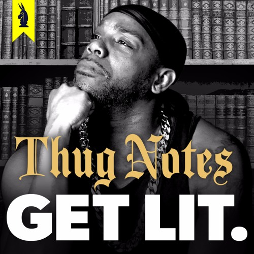 Thug Notes: Get LIT's avatar