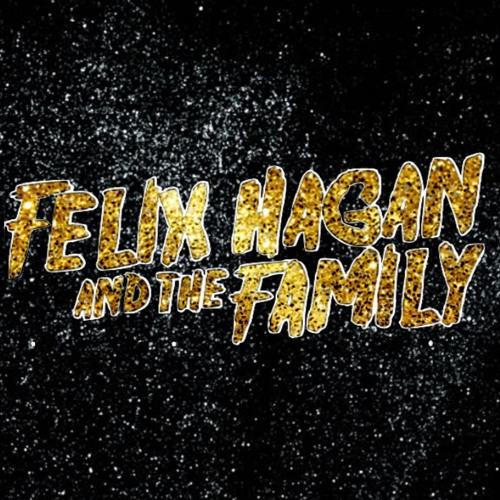Felix Hagan & The Family's avatar