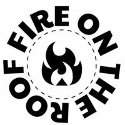 Fire on the Roof's avatar