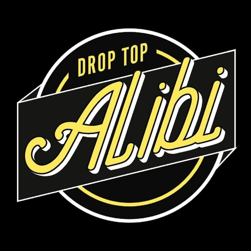 Drop Top Alibi's avatar
