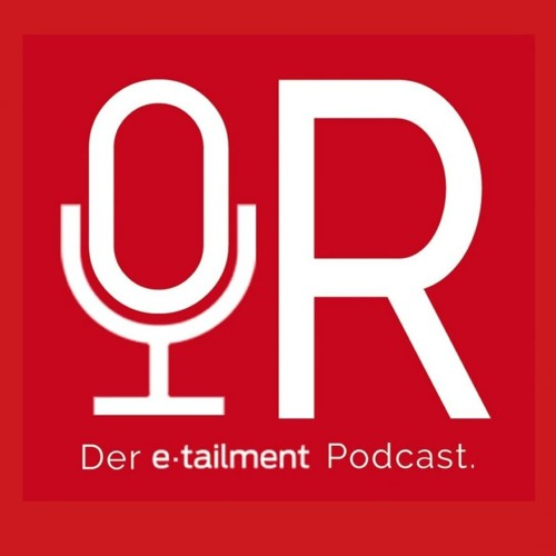 OR - etailment-Podcast zum E-Commerce & Retail's avatar