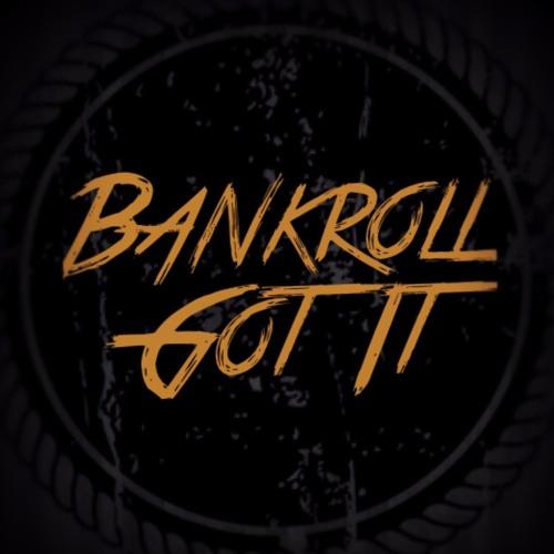 Bankroll Got It's avatar