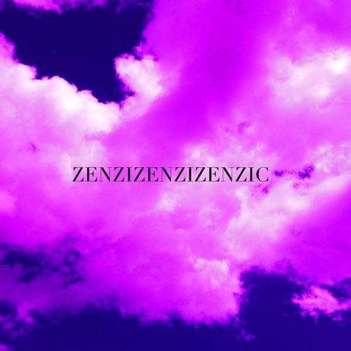 ZENZIZENZIZENZIC's avatar
