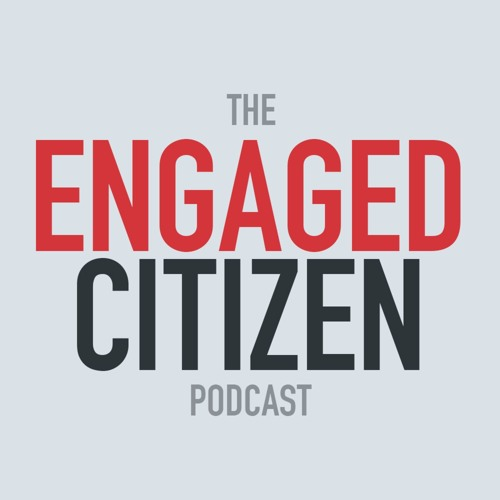 The Engaged Citizen Podcast's avatar