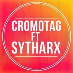 CromoTag ft Sytharx