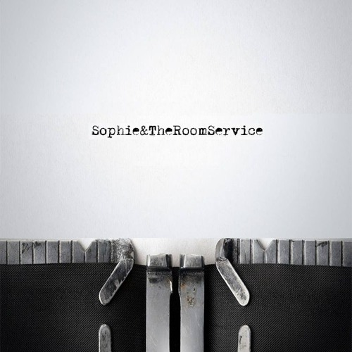 Sophie&TheRoomService's avatar