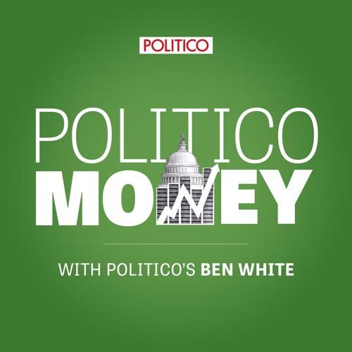 POLITICO Money coming October 18