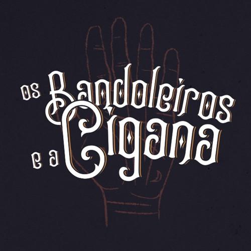 Os Bandoleiros e a Cigana's avatar