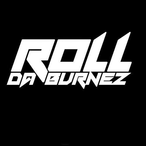 Roll DaBurnez's avatar