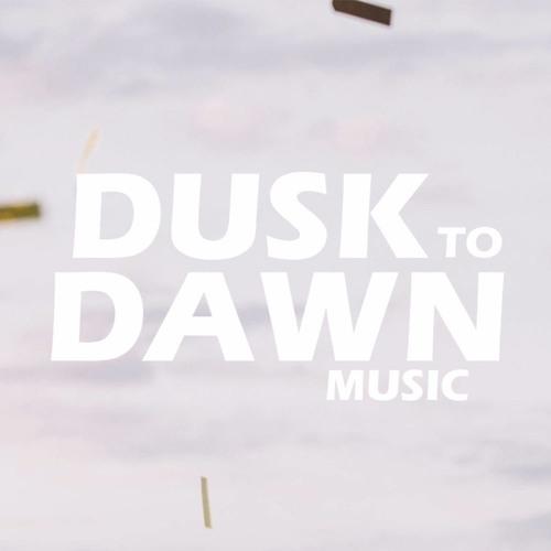 Dusk To Dawn Music's avatar