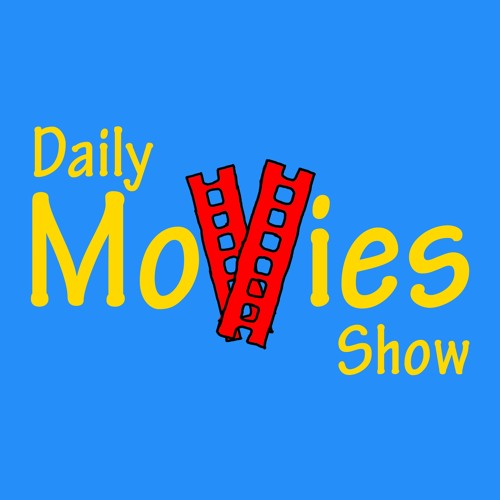 Daily Movies Show: New Films Review Podcast's avatar