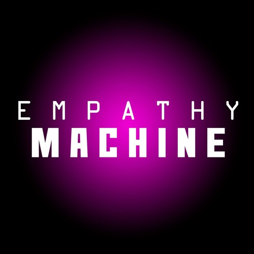 EMPATHY MACHINE's avatar