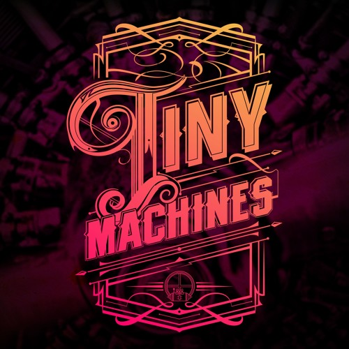 Tiny Machines's avatar