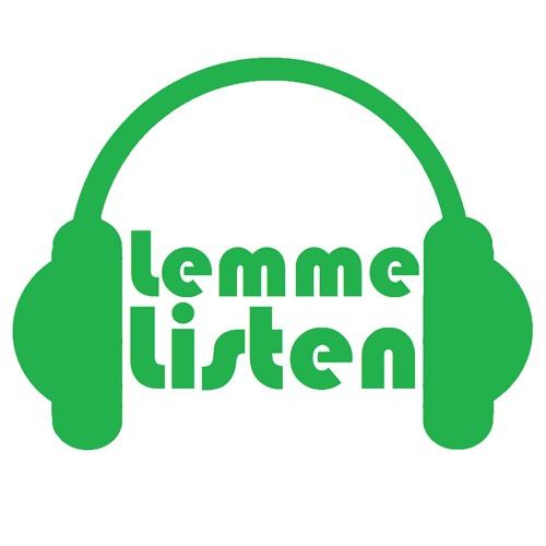The Lemme Listen Podcasts's avatar