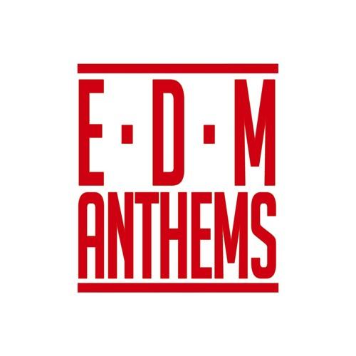 EDM Anthems's avatar