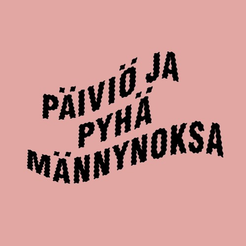 Päiviö ja Pyhä Männynoksa's avatar